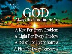 God Always Has Something For You