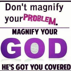 Magnify God