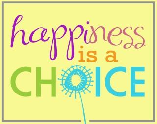 joy-happiness is choice